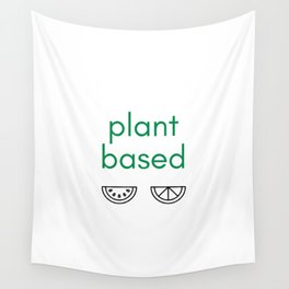 PLANT BASED - VEGAN Wall Tapestry