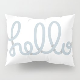 hello Pillow Sham