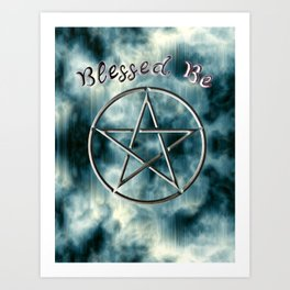 Blessed Be Art Print