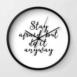 Stay afraid Wall Clock