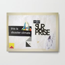 Draw your days : day#5 Disaster Climate Metal Print