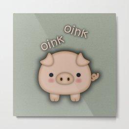 Cute Pink Pig Oink Metal Print