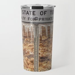 Property of The State Of Texas Travel Mug