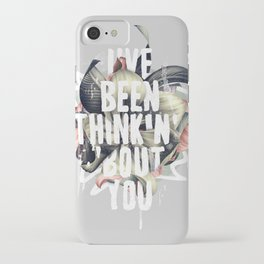 I've been thinkin' 'bout you iPhone Case