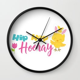 Easter Quotes Hip Hop Hooray Wall Clock