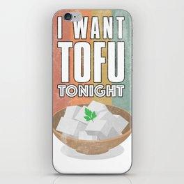 Tofu soy based plant protein vegetarian food shirt iPhone Skin