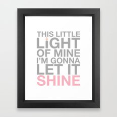 This Little Light of Mine. In Pink. Framed Art Print