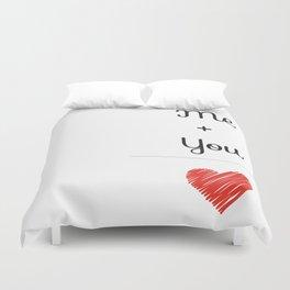 Me + You = Love Duvet Cover