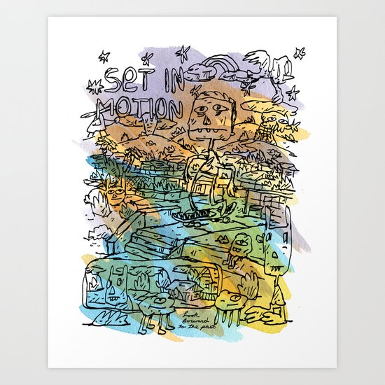 Set In Motion Art Print