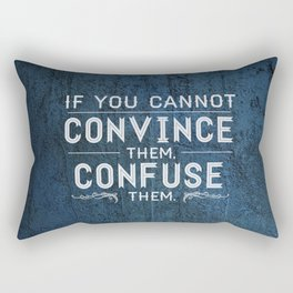 Convince or Confuse Rectangular Pillow