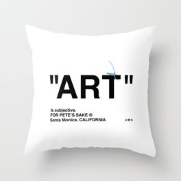 """ART"" Throw Pillow"