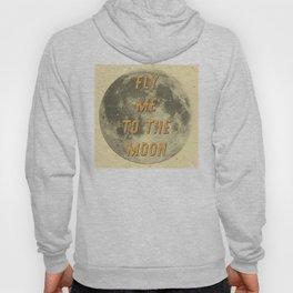 Fly me to the Moon - 50 Years Moon Landing Hoody