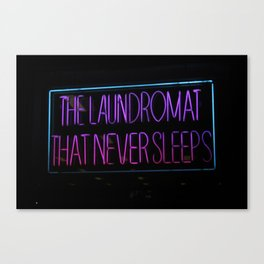 The Laundromat that Never Sleeps. Canvas Print