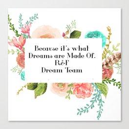 Dream team Canvas Print