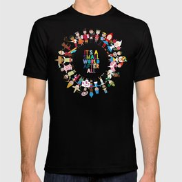 It's a Small World  T-shirt