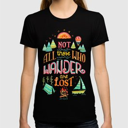 Not All Those Who Wander ii T-shirt