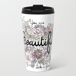 Beautiful Like A Flower Travel Mug