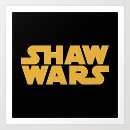 Shaw Wars Art Print