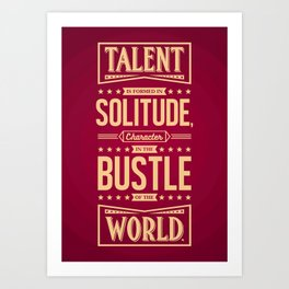 Lab No. 4 Talent Is Formed Johann Goethe Life Motivational Quotes Art Print