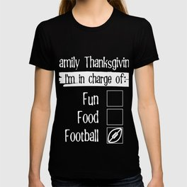 Thanksgiving Matching Family Reunion In Charge of Football product T-shirt