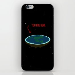 "Flat Earth - ""You Are Here"" iPhone Skin"