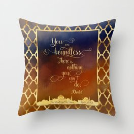 You are boundless. There is nothing you can't do. - Khalid Throw Pillow