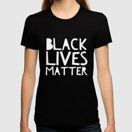 Black Lives Matter 3 T-shirt