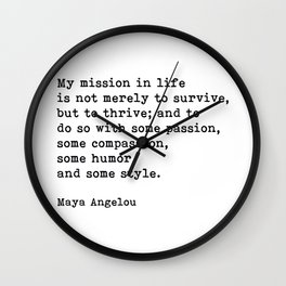 My Mission In Life, Maya Angelou, Motivational Quote Wall Clock