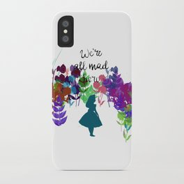 We're all Mad Here (Alice in Wonderland) iPhone Case