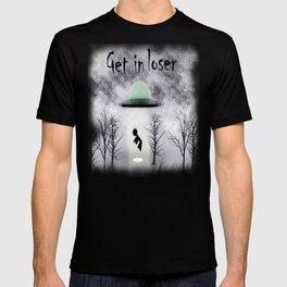 Retro Vintage Get In Loser Alien Gift Funny design T-shirt