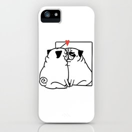 Love Yourself Pug iPhone Case