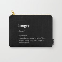 Hangry black-white contemporary minimalism typography design home wall decor bedroom Carry-All Pouch
