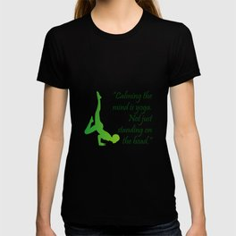 Yoga quote T-shirt