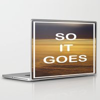 kurt vonnegut Laptop & iPad Skins featuring Kurt Vonnegut - So It Goes - typography Word Art Print - inspirational quotes by BEANLAND