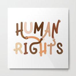 Human Rights Metal Print
