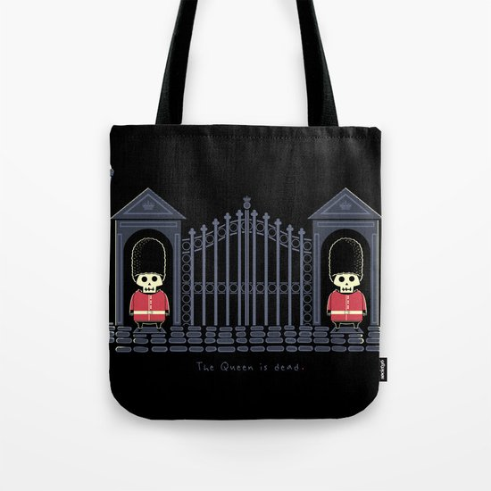 The Queen Is Dead Tote Bag