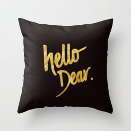 Hello Dear Handwritten Type Throw Pillow