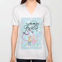 You are So Loved - Cute Fox and Cat Love Unisex V-Neck