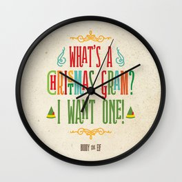 Buddy the Elf! What's a Christmas Gram? Wall Clock