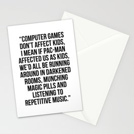 COMPUTER GAMES DONT AFFECT KIDS Stationery Cards
