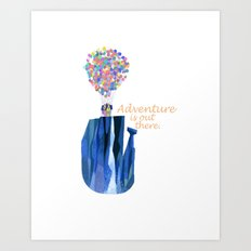 Adventure is out there .. version two Art Print