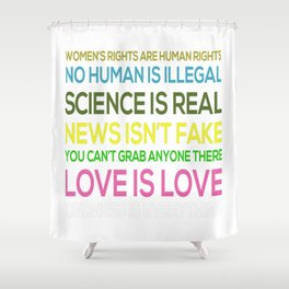 Science Is Real News Isn't Fake Shower Curtain