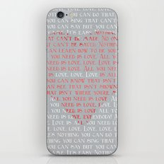 All You Need is... iPhone Skin
