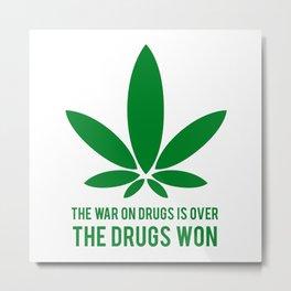 The Drugs Won (1) Metal Print