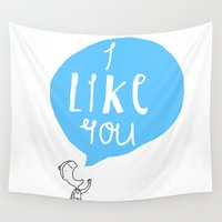 i like you Wall Tapestries featuring I Like You by Aaron Cushley