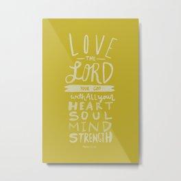 Mark 12: 30 x Mustard Metal Print