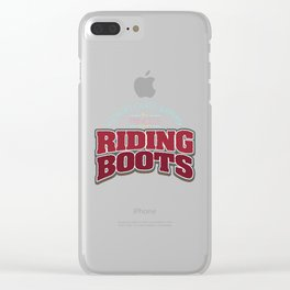 Girl Is Wearing Riding Boots design | Horsewoman Rider Tee Clear iPhone Case