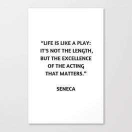 Stoic Philosophy Quote - Seneca Canvas Print