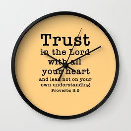 Trust in the Lord with all your heart and lean not on your own understanding Wall Clock