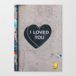 I LOVED YOU Canvas Print